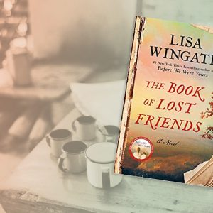 Feast for Fiction — The Book of Lost Friends