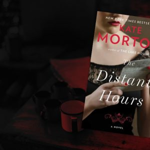 Feast for Fiction — The Distant Hours
